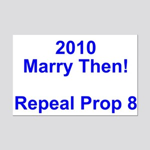 2010 - Marry Then! --- Protest Sign
