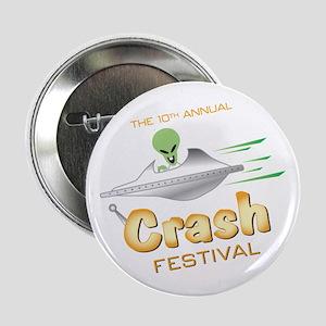 "Roswell Crash Festival 2.25"" Button"