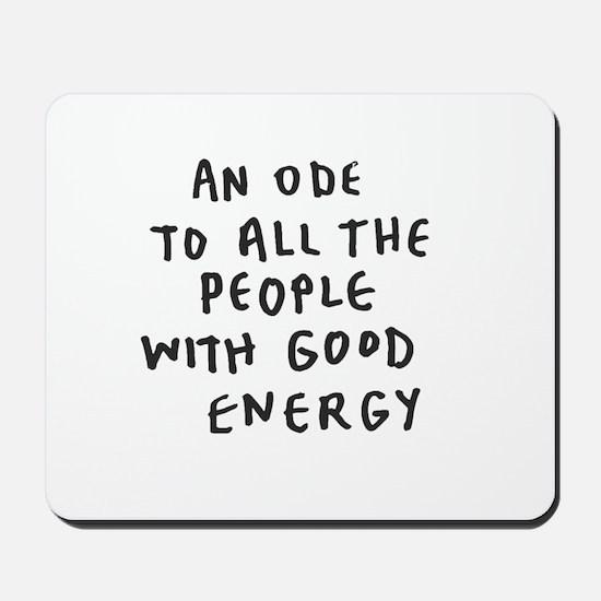 Inspire - Good Energy Mousepad