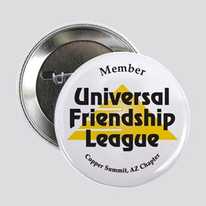 """Roswell ULF Universal Friends 2.25"""" Button"""