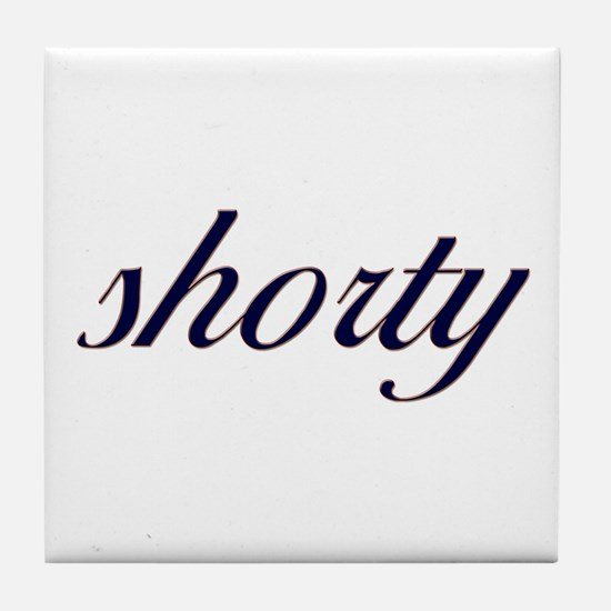 Shorty (Cursive) Tile Coaster