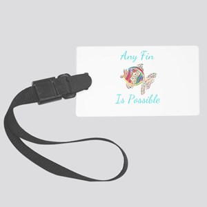 Any Fin is Possible Inspirationa Large Luggage Tag