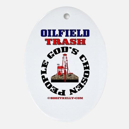 Oil field Trash God's Chosen Oval Ornament