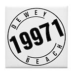 Dewey Beach 19971 Tile Coaster