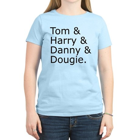 Tom & Harry & Danny & Dougie. Women's Light T-Shir