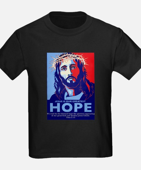Jesus Our greatest Hope T