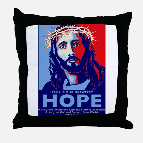 Jesus Our greatest Hope Throw Pillow