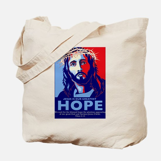 Jesus Our greatest Hope Tote Bag