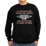 Get Behind Our Troops Sweatshirt (dark)