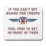 Get Behind Our Troops Mousepad