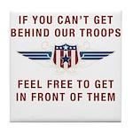 Get Behind Our Troops Tile Coaster