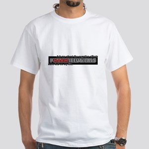 harm in pHARMiceuticals White T-Shirt
