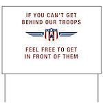 Get Behind Our Troops Yard Sign