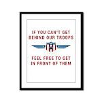 Get Behind Our Troops Framed Panel Print
