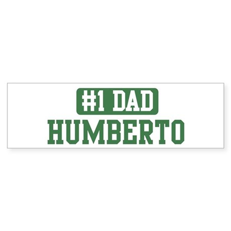 Number 1 Dad - Humberto Bumper Sticker