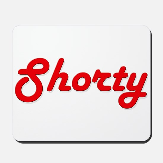 Shorty (Red Lettering) Mousepad