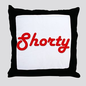 Shorty (Red Lettering) Throw Pillow