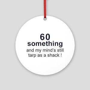 60 Something Ornament (Round)