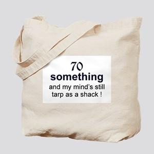 70 Something Tote Bag