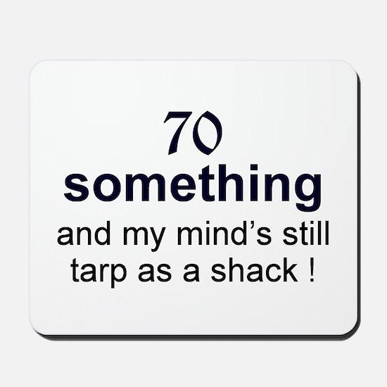 70 Something Mousepad