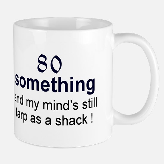 80 Something Mug