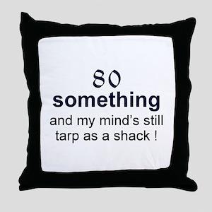 80 Something Throw Pillow