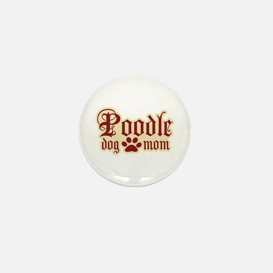 Poodle Mom Mini Button