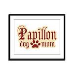 Papillon Mom Framed Panel Print