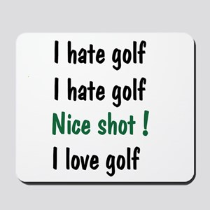 I Hate/Love Golf Mousepad
