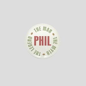 Phil the Man Myth Legend Mini Button