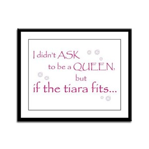 I Didn't Ask to Be a Queen Framed Panel Print