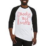 Body By Meth Baseball Jersey