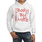 Body By Meth Hooded Sweatshirt