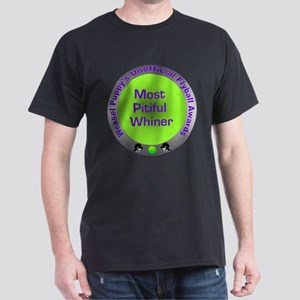 Most Pitiful Whiner Flyball Award Dark T-Shirt