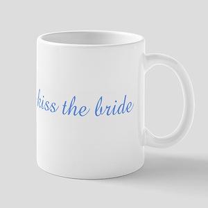 You may now kiss the bride Mug