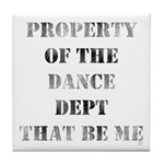 Dance Dept Tile Coaster