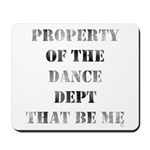 Dance Dept Mousepad
