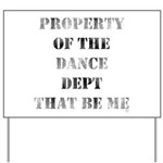 Dance Dept Yard Sign