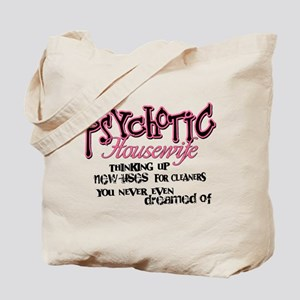 Psychotic Housewife Tote Bag