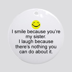 I Smile...Sister Keepsake Ornament