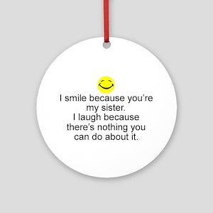 I Smile...Sister Keepsake Ornament