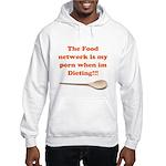 Food Porn Hooded Sweatshirt