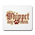 Whippet Mom Mousepad