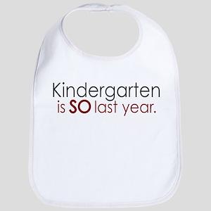 Funny Kindergarten Grad Bib
