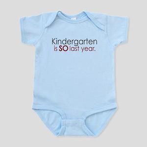 Funny Kindergarten Grad Infant Bodysuit