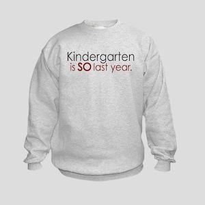 Funny Kindergarten Grad Kids Sweatshirt