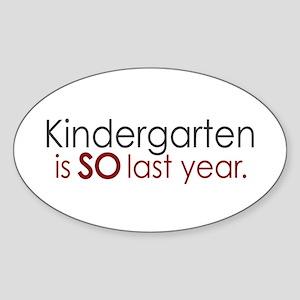 Funny Kindergarten Grad Oval Sticker