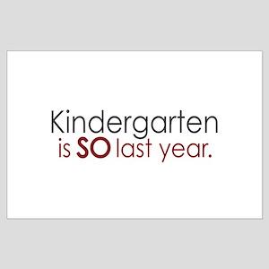 Funny Kindergarten Grad Large Poster