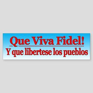 Que Viva Fidel