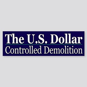 The U.S. Dollar-Controlled Demolition